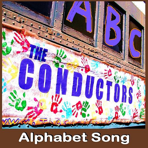 Play & Download Alphabet Song (ABC Song) by The Conductors | Napster