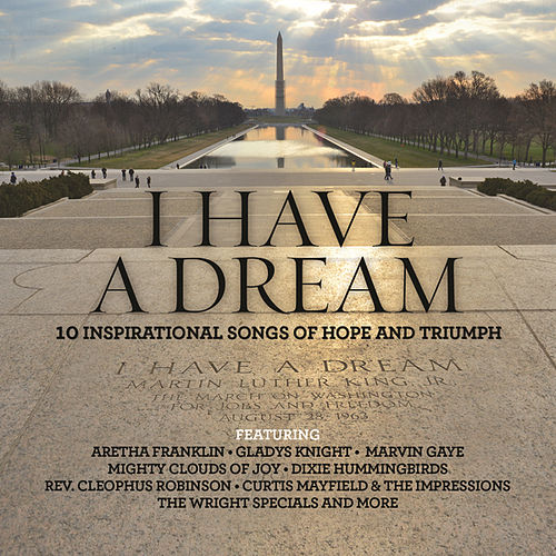 Play & Download I Have A Dream by Various Artists | Napster