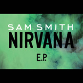 Play & Download Nirvana by Sam Smith | Napster