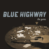Play & Download The Game by Blue Highway | Napster