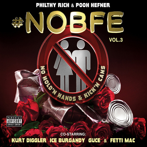 No B.F.E. 3 (Deluxe Edition) by Philthy Rich