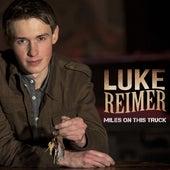 Miles on This Truck by Luke Reimer