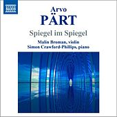 Play & Download Pärt: Spiegel im Spiegel (Version for Violin and Piano) by Malin Broman | Napster