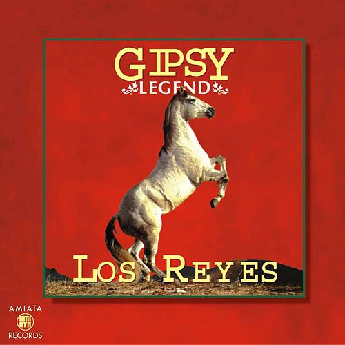 Play & Download Gipsy Legend by Los Reyes | Napster