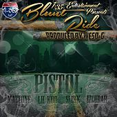 Play & Download Blunt Ride (feat. Mattone, Lil Koo, Slikk & Izcubar) by Pistol | Napster