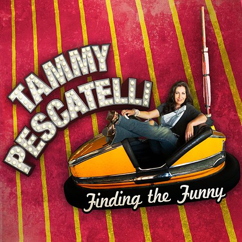 Play & Download Finding The Funny by Tammy Pescatelli | Napster