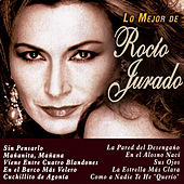 Play & Download Lo Mejor de Rocio Jurado by Rocio Jurado | Napster