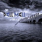 Play & Download Jedna cesta by Pell Mell | Napster