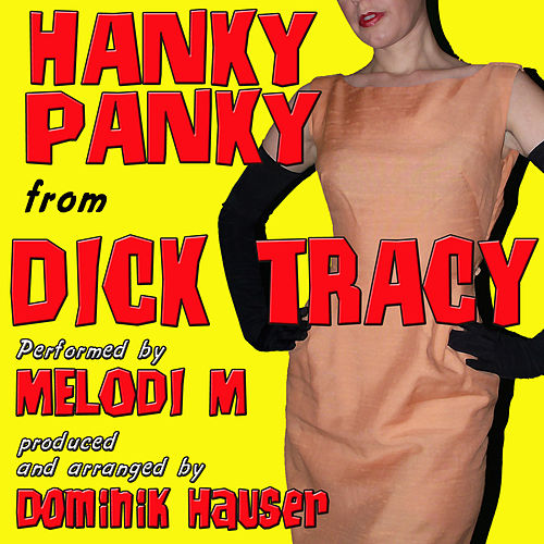 Play & Download Hanky Panky (From 'Dick Tracy') by Dominik Hauser | Napster