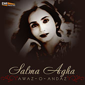 Play & Download Awaz-O-Andaz by Salma Agha | Napster