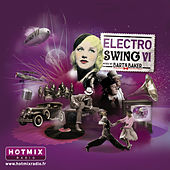 Play & Download Electro Swing VI by Bart & Baker by Various Artists | Napster