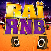 Play & Download Raï RnB 2012 by Various Artists | Napster