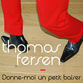 Donne-moi un petit baiser - Single by Thomas Fersen