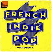 French Indie Pop Volume 1 by Le Mouv' by Various Artists