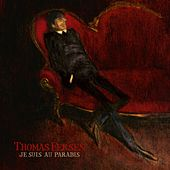 Play & Download Je suis au paradis by Thomas Fersen | Napster
