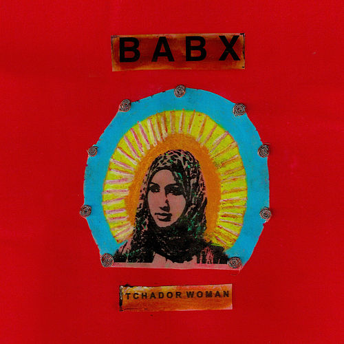 Tchador Woman (Manal's songe) - Single de Babx