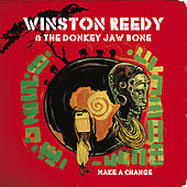 Make A Change by Winston Reedy