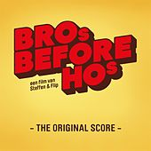 Play & Download Bro's Before Ho's (The Original Score) by Various Artists | Napster