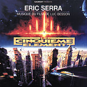 Play & Download Le cinquième élément (Original Motion Picture Soundtrack) by Eric Serra | Napster