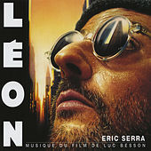 Play & Download Léon (Original Motion Picture Soundtrack) by Eric Serra | Napster