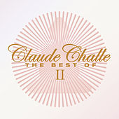 Play & Download Claude Challe The Best Of II by Various Artists | Napster