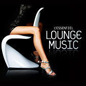 L'Essentiel Lounge Music by Various Artists