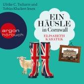 Play & Download Ein Häusle in Cornwall (Gekürzte Fassung) by Elisabeth Kabatek | Napster