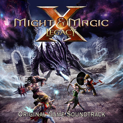 Might & Magic X: Legacy (Original Game Soundtrack) by Various Artists