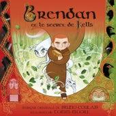 Brendan et le secret de Kells by Various Artists