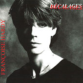 Play & Download Décalages by Francoise Hardy | Napster