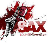 Sax Lounge Emotion by Various Artists