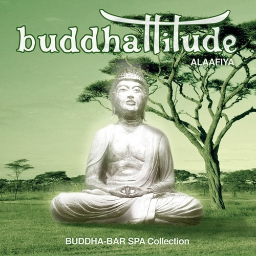 Buddhattitude - Alaafiya von Various Artists