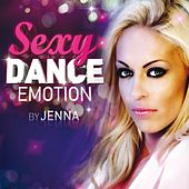 Play & Download Sexy Dance Emotion by Various Artists | Napster