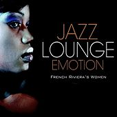 Play & Download Jazz Lounge Emotion by Various Artists | Napster