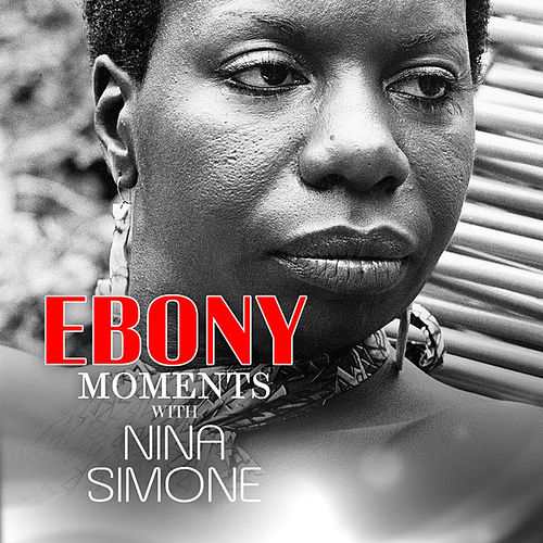 Nina Simone Interviews with Ebony Moments (Live Interview) by Nina Simone