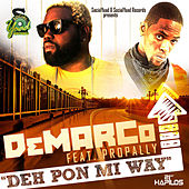 Play & Download Deh Pon Mi Way - Single by Various Artists | Napster