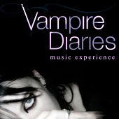 Play & Download Vampire Diaries (Dark Music Experience) by Various Artists | Napster