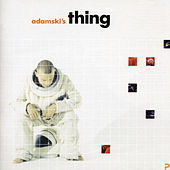 Adamski's Thing by Adamski