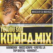 Play & Download Toujou sou kompa mix (Mixed by DJ Mayass) by Various Artists | Napster