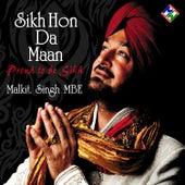 Play & Download Sikh Hon Da Maan by Malkit Singh | Napster
