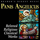 Reader's Digest Music: Panis Angelicus: Beloved Religious Classical Works by Various Artists