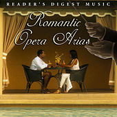 Reader's Digest Music: Romantic Opera Arias by Edward Downes