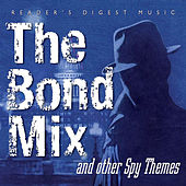 Play & Download Reader's Digest Music: The Bond Mix and Other Spy Movie Themes by Various Artists | Napster
