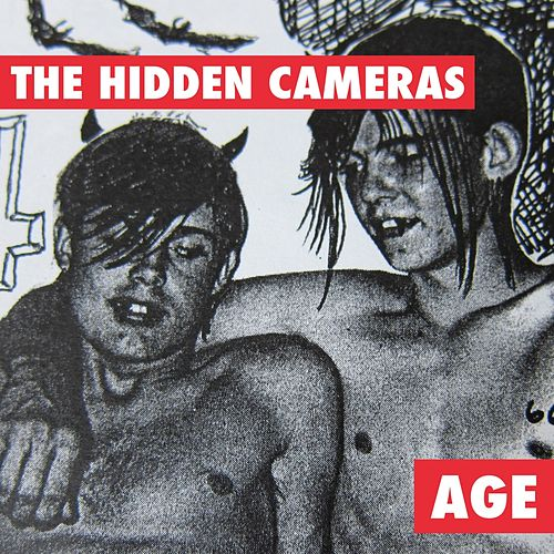 Play & Download Age by The Hidden Cameras | Napster