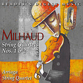 Milhaud: String Quartets Nos. 1 & 2 by Arriaga String Quartet