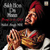 Sikh Hon Da Maan (Proud to Be Sikh) by Malkit Singh