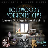 Play & Download Reader's Digest Music: Hollywood's Forgotten Gems - Scores & Songs from the Attic, Vol. 2 by Various Artists | Napster