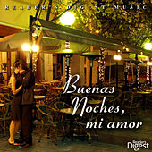 Play & Download Reader's Digest Music: Buenas Noches, Mi Amor by Various Artists | Napster