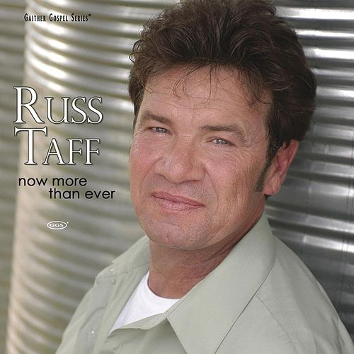 Now More than Ever von Russ Taff