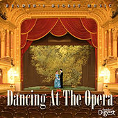Dancing At the Opera by Various Artists